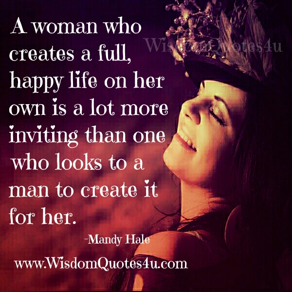 A woman who creates a full happy life on her own