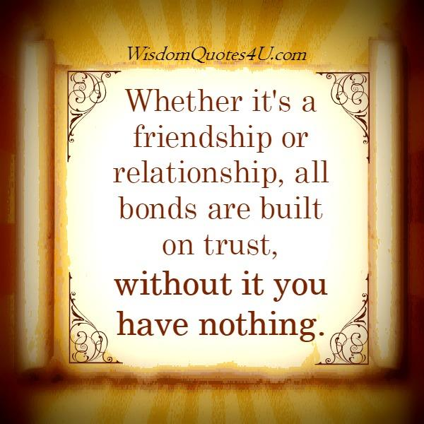 All bonds are built on Trust