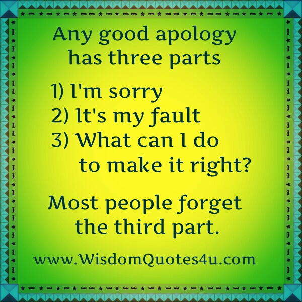 Any good apology has three parts