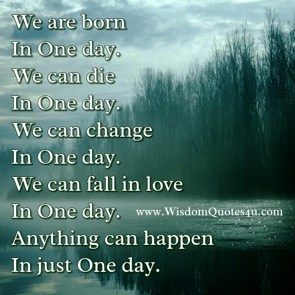Anything can happen in just one day