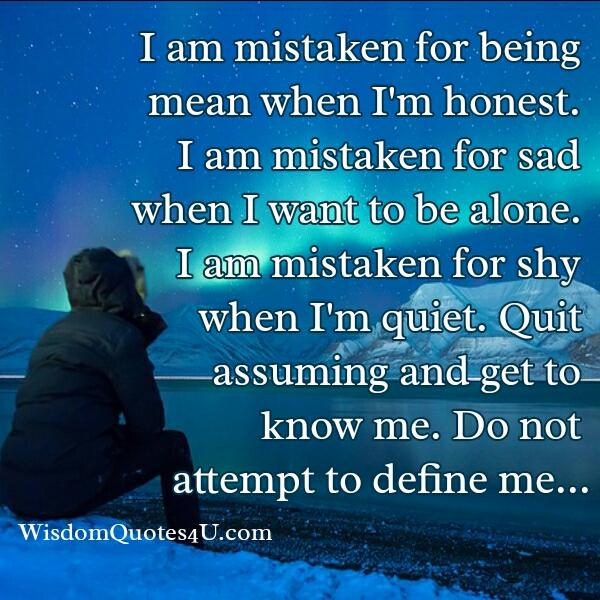 Are you mistaken for being mean when you are honest?