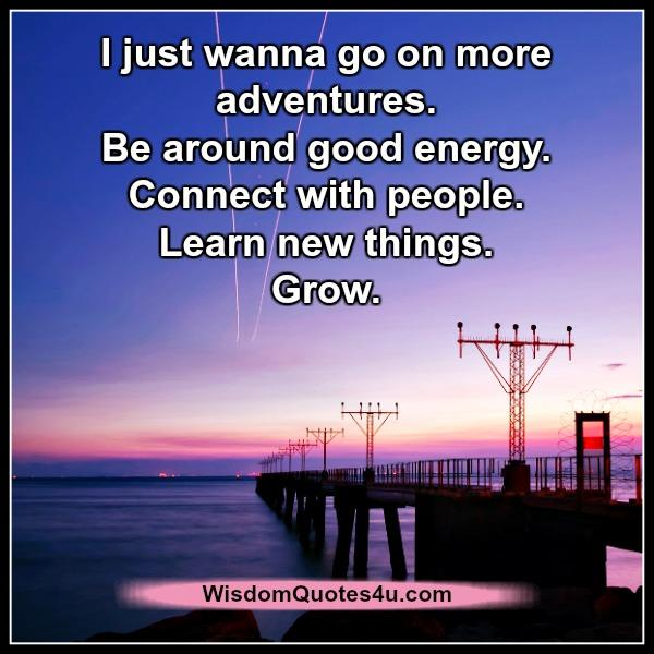 Be around good energy & connect with people