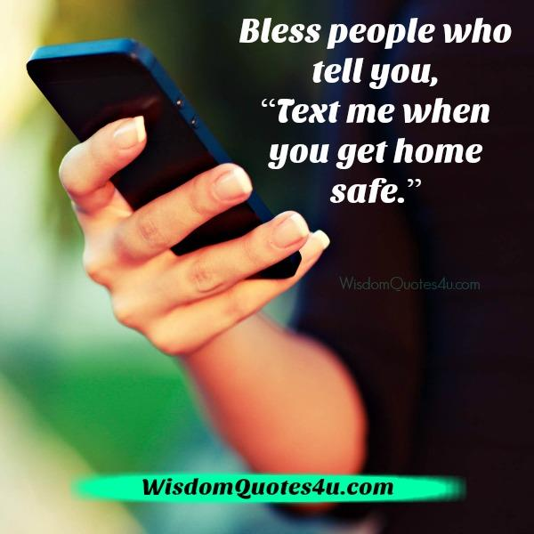 Bless people who tell you