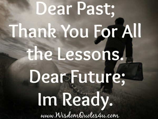 Dear Past! Thank You For All the Lessons