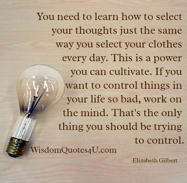 Do you want to control things in your life?