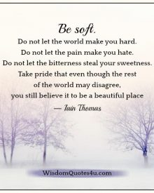 Don't let the pain make you hate