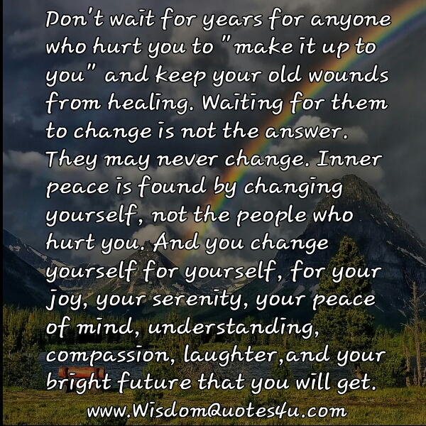 Don't wait for someone to change
