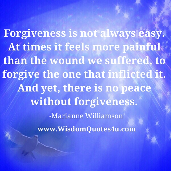 Forgiveness is not always easy
