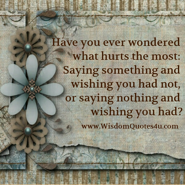 Have you ever wondered what hurts the most?