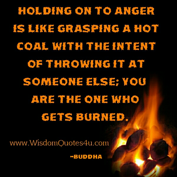 How holding on the anger is like?