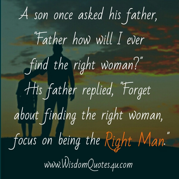 How to find the right woman in your Life? - Wisdom Quotes