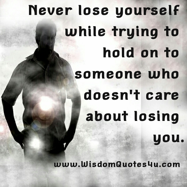 If someone doesn't care about losing you