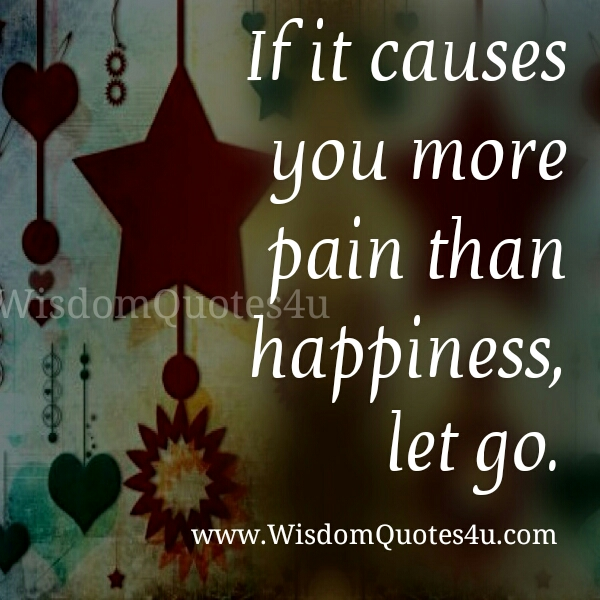 If something causing you more pain