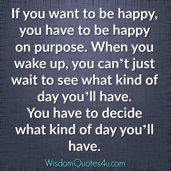 If you want to be happy in life