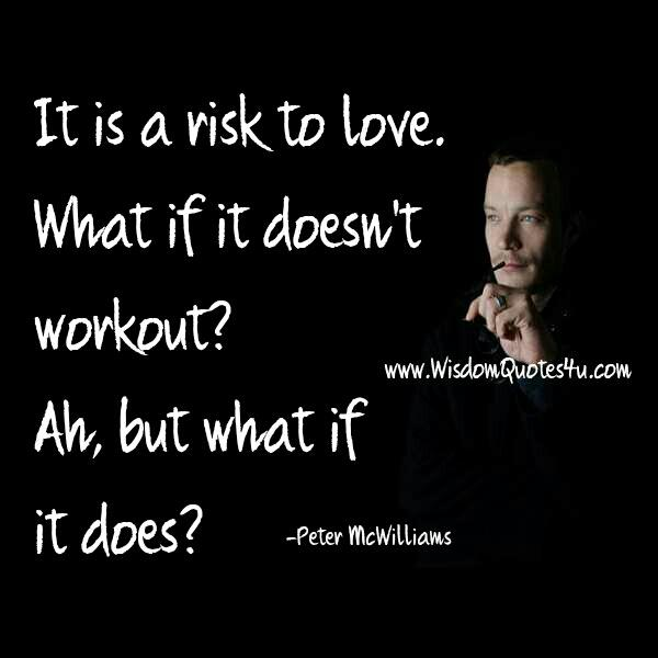 It's always Risk to Love
