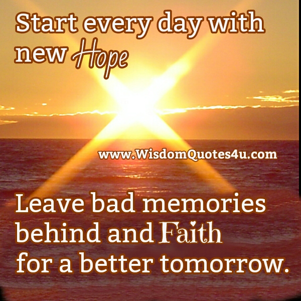 Leave bad memories behind