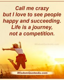 Life is a journey, not a competition