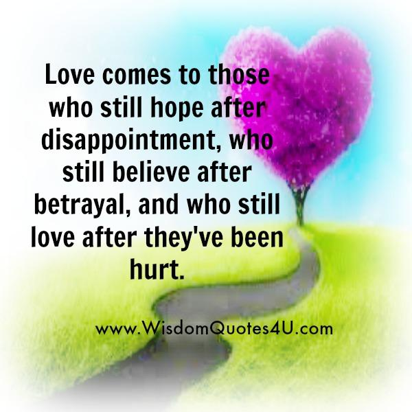 Love comes to those who still believe after betrayal