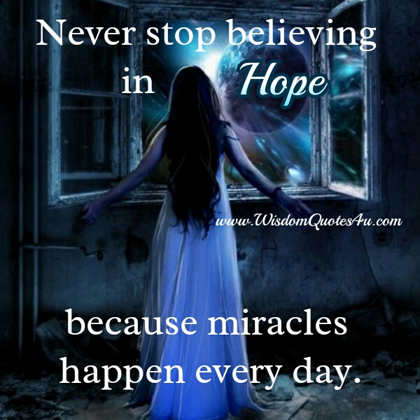 Never stop believing in Hope