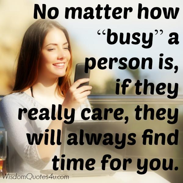 No matter how busy a person is