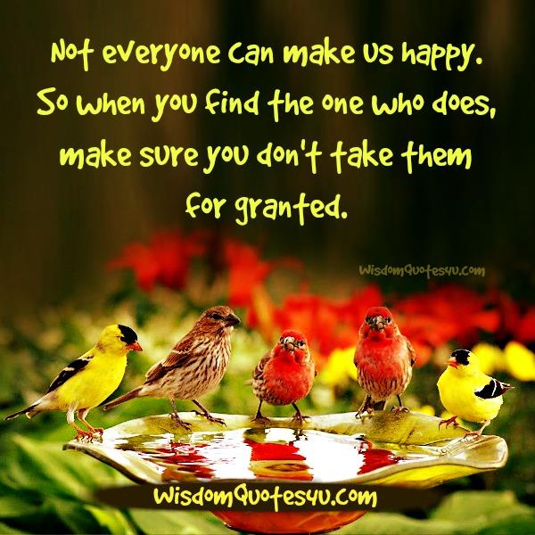 Not everyone can make us happy