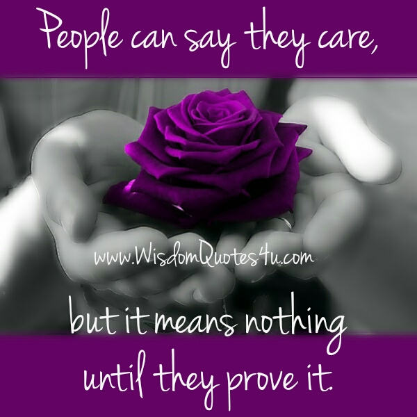 People can say they care about you