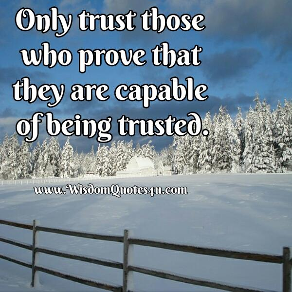 People who are capable of being trusted