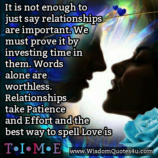 Relationships take effort & patience