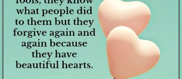 Soft hearted people have beautiful hearts