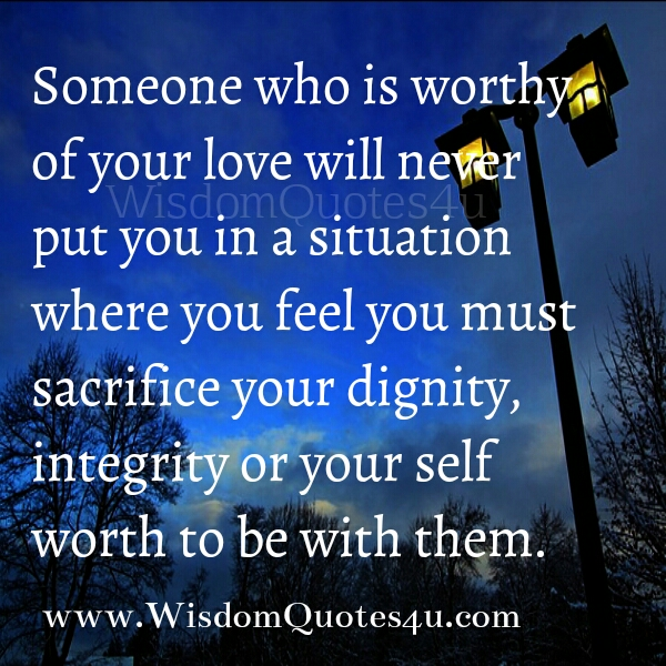 Someone who is Worthy of your Love