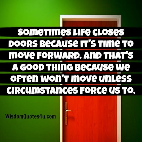 Sometimes life closes doors