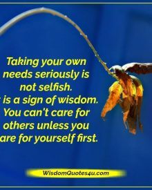 Taking your own needs seriously is not selfish