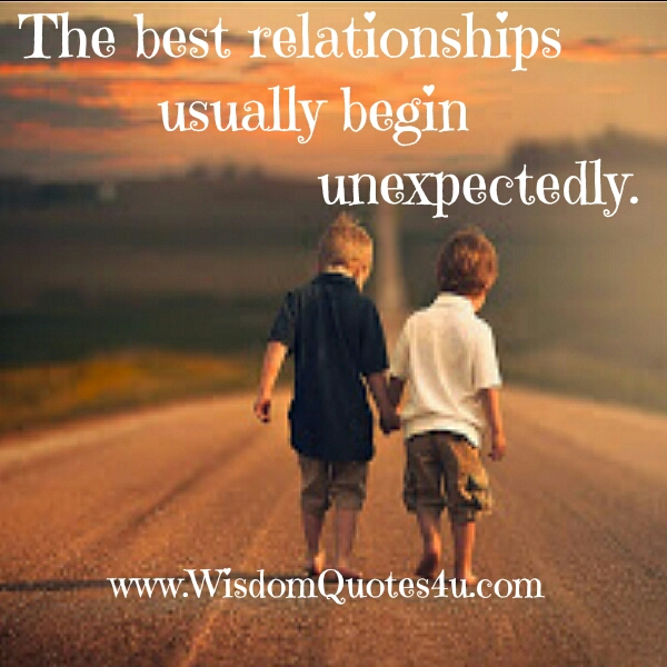 The Best Relationships usually begin unexpectedly