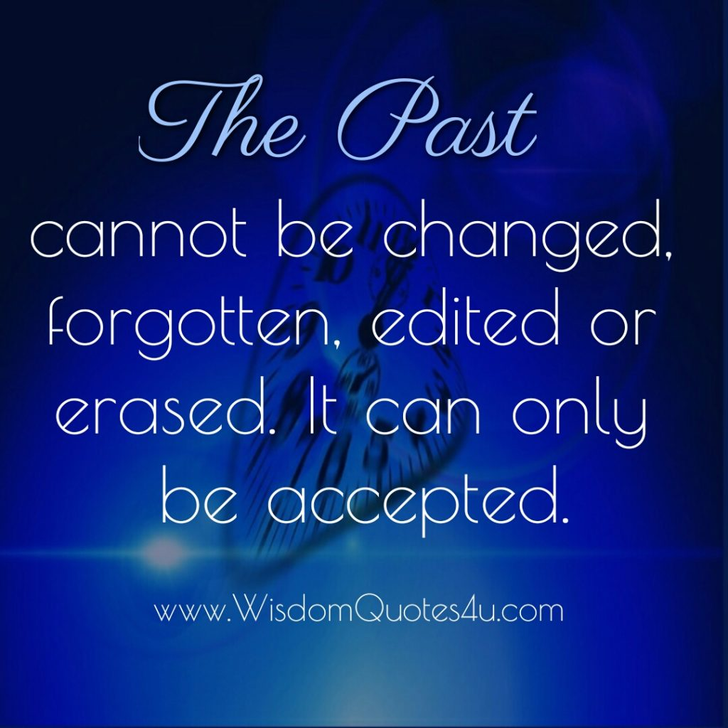 The Past cannot be changed