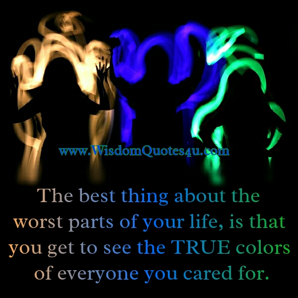 The best thing about the worst parts of your Life