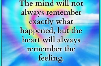 the-heart-will-always-remember-the-feeling