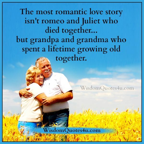 The most romantic love story – Wisdom Quotes