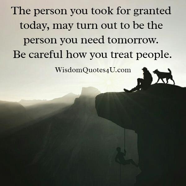 The person you took for granted