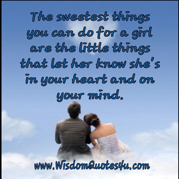 The sweetest things you can do for a girl