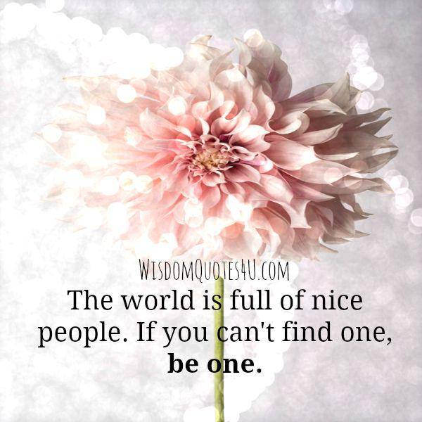 The world is full of nice people