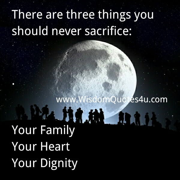 Three Things you should never sacrifice