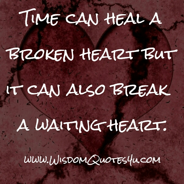 Time can heal a broken Heart