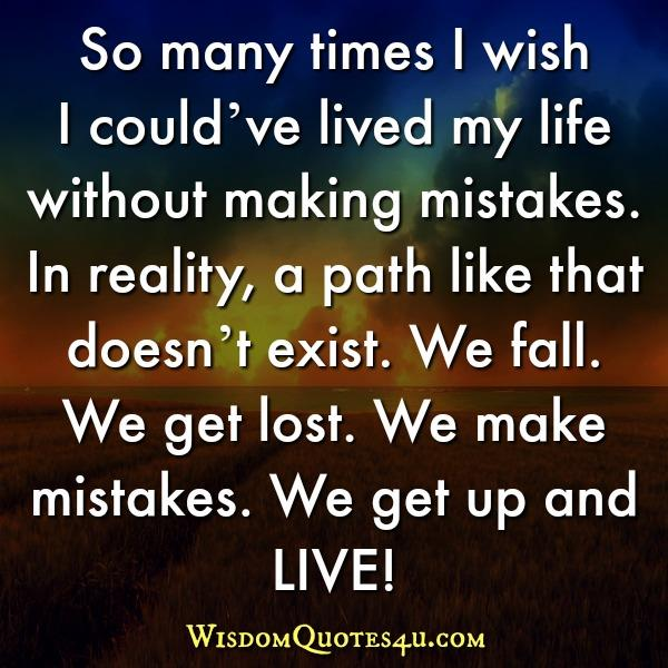 We make mistakes, we get up & live