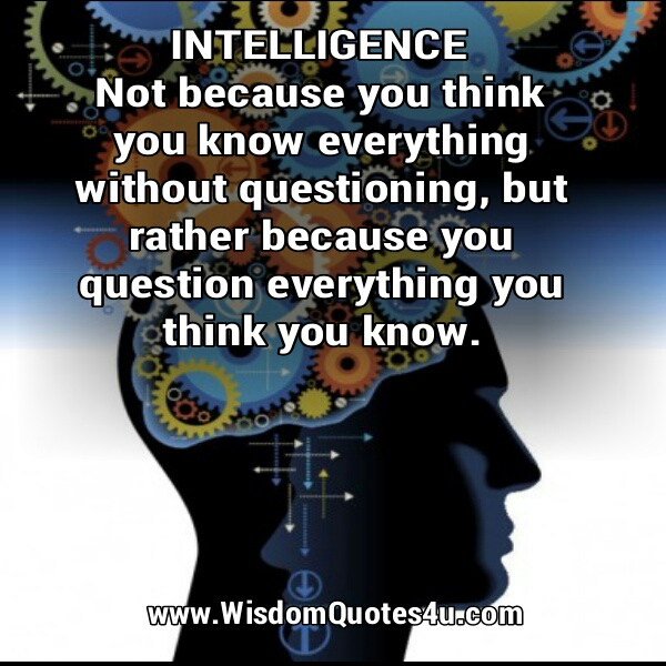 Quotes About Intelligence And Knowledge. QuotesGram