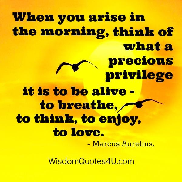 What to think once you arise in the morning?
