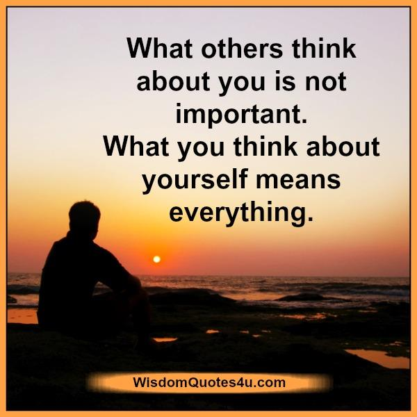 What you think about yourself means everything