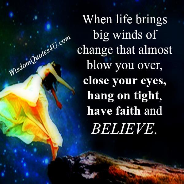 When life brings big winds of change
