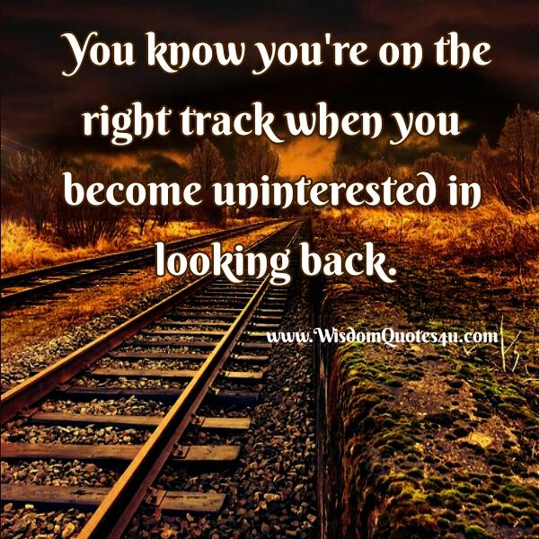 When you know you are on the right track