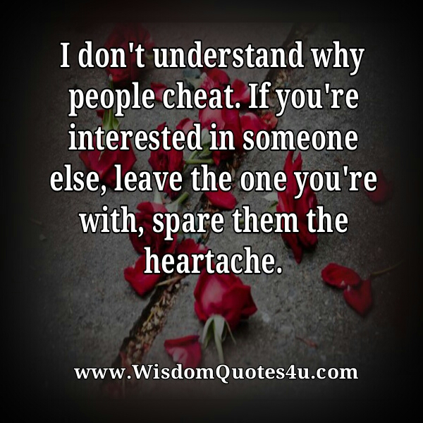 Don't cheat anyone in relationship