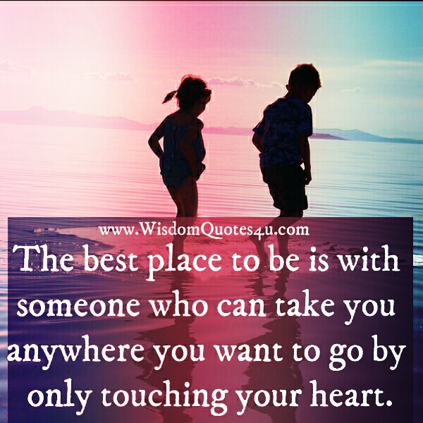 the best place to be is with someone
